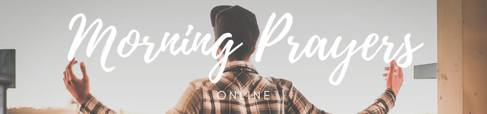 Morning Prayers Online